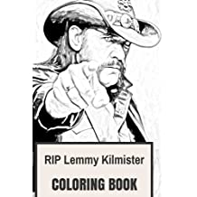 RIP Lemmy Kilmister Coloring Book: Legendary Motorhead Frontman Ace of Spades Prodigy Metal Vocal Inspired Adult Coloring Book