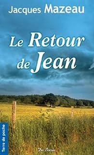 La ferme d'en bas [3] : Le retour de Jean, Mazeau, Jacques
