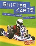 Shifter Karts, Matt Doeden, 0736852131