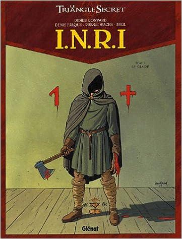 Le Triangle secret : I.N.R.I. (1) : Le Suaire (T.1)