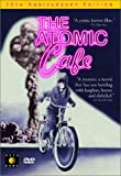 The Atomic Cafe