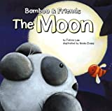 img - for The Moon (Bamboo & Friends) book / textbook / text book