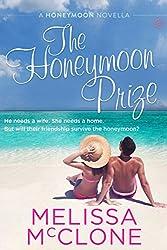The Honeymoon Prize (Honeymoon Book 3)