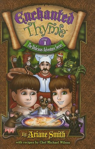 Enchanted Thyme (The Delicious Adventure)