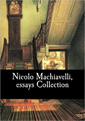 nicolo machiavelli essays collection amazon co uk nicolo  nicolo machiavelli essays collection amazon co uk nicolo machiavelli w k marriott ninian hill thomson 9781548629632 books