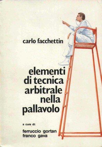 Elementi di Technica Arbitrale nella Pallavolo (Elements of Technical Arbitration - Volleyball) ()