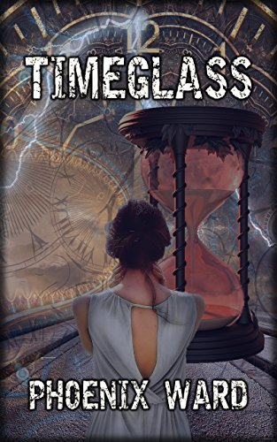#freebooks – Timeglass: A Dystopian Time Travel Thriller (needs reviews!)