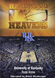 Hardwood Heavens: University of Kentucky - Rupp Arena