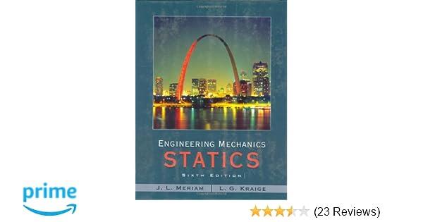 Engineering mechanics statics j l meriam l g kraige engineering mechanics statics j l meriam l g kraige 9780471739326 amazon books fandeluxe Images