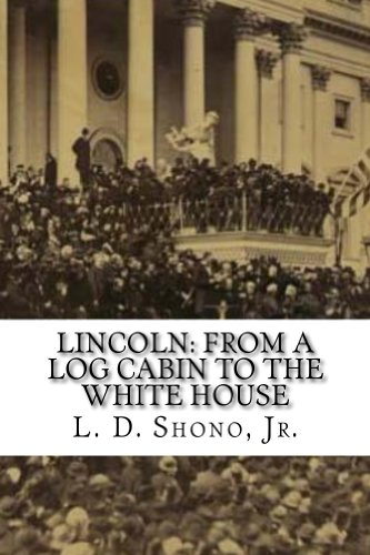 lincoln-from-a-log-cabin-to-the-white-house