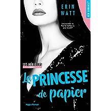 Les héritiers - tome 1 La princesse de papier (New Romance)