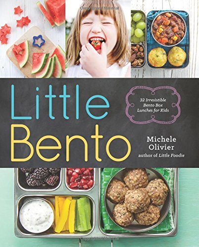 Little Bento: 32 Irresistible Bento Box Lunches