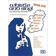 Whistle and Sing! Book 1