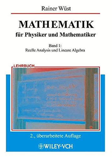Mathematik für Physiker und Mathematiker, Bd.1