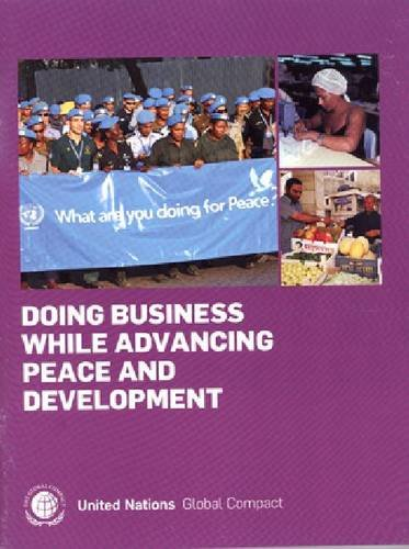 Doing Business While Advancing Peace and Development (United Nations Global Compact Office)