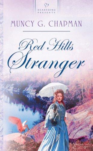 Read Online Red Hills Stranger: Florida Brides Series #2 (Heartsong Presents #556) ebook