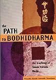 The Path to Bodhidharma, Shodo Harada Roshi, 0804832161