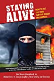 Staying Alive: How to Act Fast and Survive Deadly Encounters