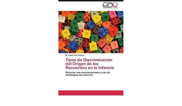 Amazon.com: Tipos de Discriminación del Origen de los Recuerdos en la Infancia: Relación con reconocimiento y uso de estrategias de memoria (Spanish ...