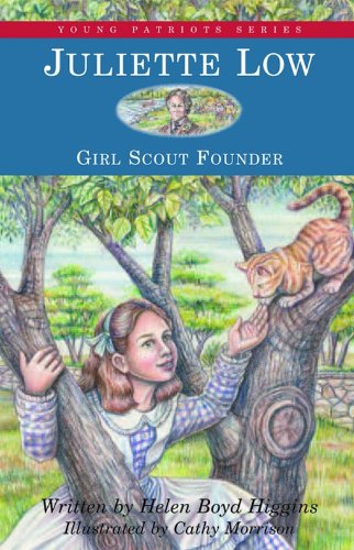 Juliette Low: Girl Scout Founder (Young Patriots series)