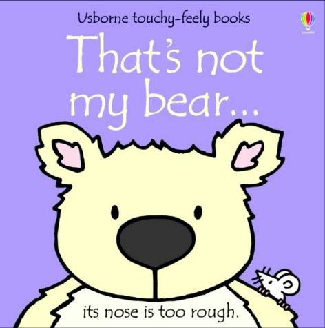 Thats Not My Bear
