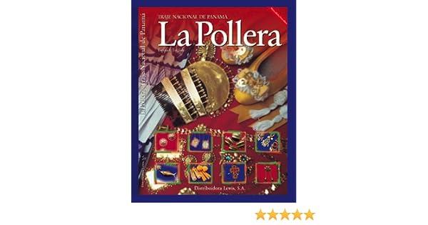 La Pollera - Traje Nacional de Panama (Spanish and English ...