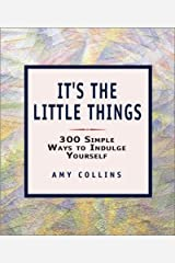 It's The Little Things Paperback