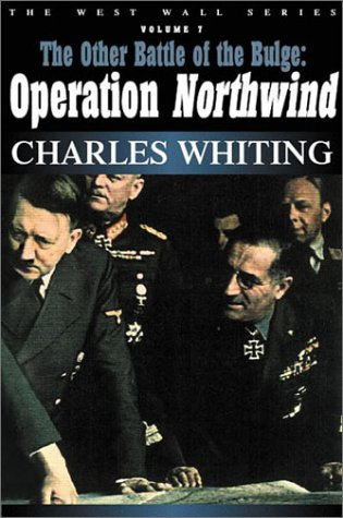 Download OTHER BATTLE OF THE BULGE: Operation Northwind (West Wall Series) pdf epub