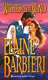 Wishes on the Wind, Elaine Barbieri, 0505523485