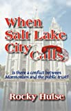 When Salt Lake City Calls, Rocky Hulse, 1604772204