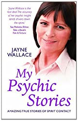 My Psychic Stories: Amazing true stories of spirit contact