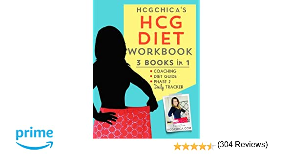 HCGChica's HCG Diet Workbook: 3 Books in 1 - Coaching, Diet Guide ...