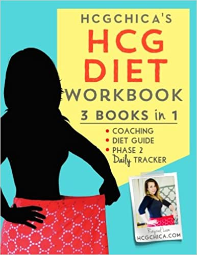 Hcgchicas Hcg Diet Workbook 3 Books In 1 Coaching Diet Guide