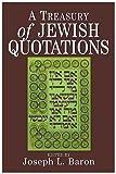 A Treasury of Jewish Quotations, , 0876688946