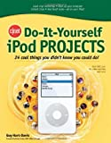 CNET Do-It-Yourself iPod Home Projects, Guy Hart-Davis, 0072264705
