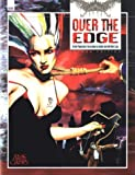 img - for Over the Edge: The Role Playing Game of Surreal Danger book / textbook / text book