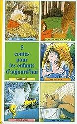 5 contes pour les enfants d'aujourd'hui