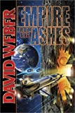 Empire From the Ashes (Weber, David)