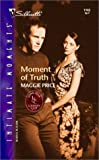 img - for Moment Of Truth (Lone Star Country Club) (Silhouette Intimate Moments) book / textbook / text book