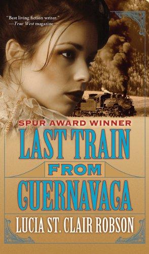 Last Train from Cuernavaca ebook