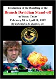 Siege in Waco - the Handling of the Branch Davidian Stand-off