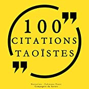 100 citations taoïstes | Lao Tseu, Lie Tseu, Tchouang Tseu