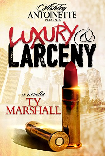 Download PDF Luxury and Larceny - Part 1