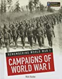 Campaigns of World War I, Nick Hunter, 1432980815