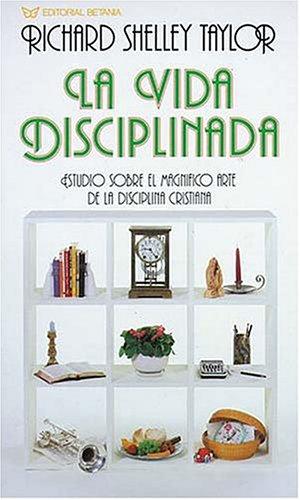 La vida disciplinada