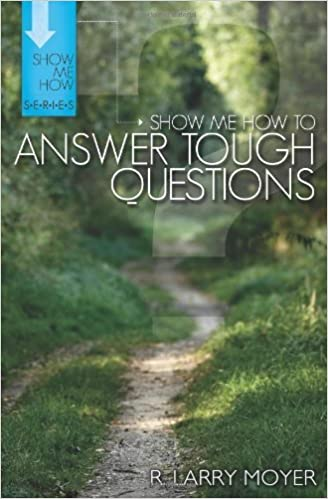 Book Show Me How to Answer Tough Questions (Show Me How Series) by R. Larry Moyer (2009-11-25)