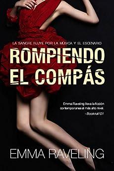 Rompiendo el compás (Spanish Edition) by [Raveling, Emma]