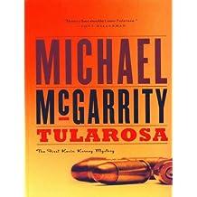 Tularosa: A Novel: A Kevin Kerney Novel (Kevin Kerney Novels Series Book 1)