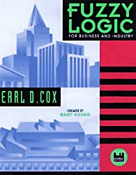 Fuzzy Logic for Business and Industry (DOS Windows)