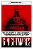 Book cover for 6 Nightmares: The Real Threats to American Security